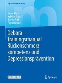 Cover Debora - Trainingsmanual Rückenschmerzkompetenz und Depressionsprävention