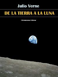 Cover De la Tierra a la Luna
