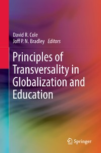Cover Principles of Transversality in Globalization and Education
