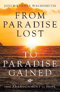 Cover From Paradise Lost to Paradise Gained