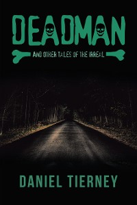 Cover Deadman and Other Tales of the Irreal