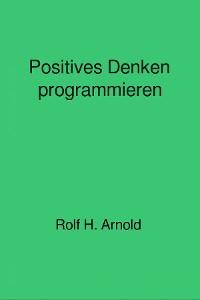 Cover Positives Denken programmieren