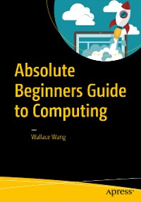 Cover Absolute Beginners Guide to Computing