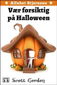 Cover Alfabet Stjernene: Vær forsiktig på Halloween