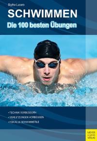 Cover Schwimmen - Die 100 besten Übungen