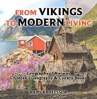 Cover From Vikings to Modern Living: Geography of Norway | Children's Geography & Culture Books