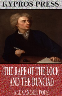 Cover The Rape of the Lock and the Dunciad