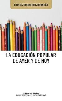 Cover La educación popular de ayer y de hoy
