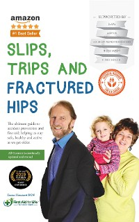 Cover Slips, Trips and Fractured Hips