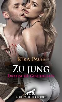Cover Zu jung | Erotische Geschichte