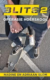 Cover Blits 2: Operasie Hoërskool