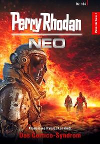 Cover Perry Rhodan Neo 134: Das Cortico-Syndrom