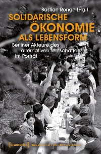Cover Solidarische Ökonomie als Lebensform