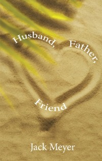 Cover Husband, Father, Friend