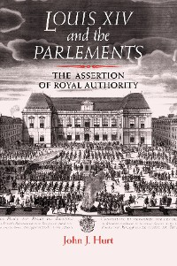 Cover Louis XIV and the parlements