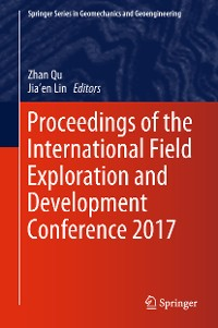 Cover Proceedings of the International Field Exploration and Development Conference 2017