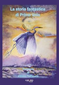 Cover La storia fantastica di Primo Volo
