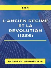 Cover L'ancien régime et la révolution (1856)