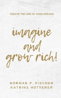 Cover Imagine and Grow Rich