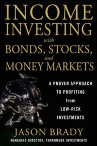 Cover Income Investing with Bonds, Stocks and Money Markets