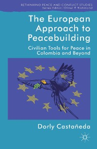 Cover The European Approach to Peacebuilding