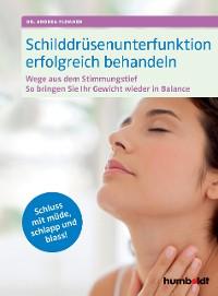 Cover Schilddrüsenunterfunktion erfolgreich behandeln