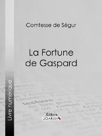 Cover La Fortune de Gaspard