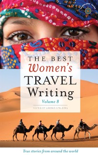 Cover The Best Women's Travel Writing, Volume 8