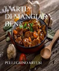 Cover L'arte di mangiar bene