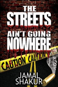 Cover The Streets Ain't Going Nowhere