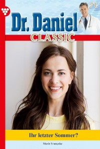 Cover Dr. Daniel Classic 71 – Arztroman