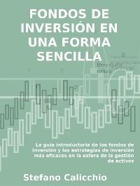 Cover Fondos de inversión en una forma sencilla