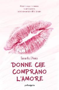 Cover Donne che comprano l'amore