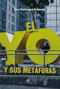 Cover El yo y sus metáforas