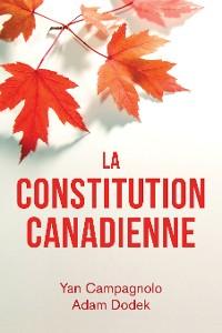 Cover La Constitution canadienne