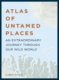 Cover Atlas of Untamed Places