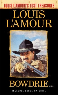Cover Bowdrie (Louis L'Amour's Lost Treasures)