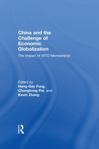 Cover China and the Challenge of Economic Globalization