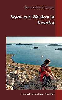 Cover Segeln und Wandern in Kroatien