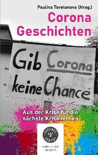 Cover Corona Geschichten - aus der Krise für die nächste Krise lernen