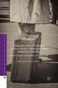 Cover Italian Psychology and Jewish Emigration under Fascism