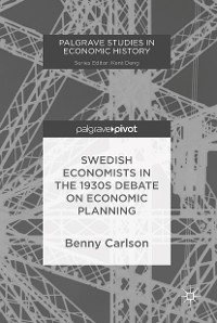 Cover Swedish Economists in the 1930s Debate on Economic Planning