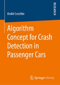 Cover Algorithm Concept for Crash Detection in Passenger Cars
