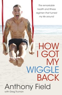 Cover How I Got My Wiggle Back