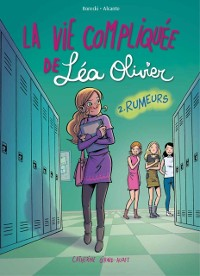 Cover La vie compliquee de Lea Olivier BD tome 2: Rumeurs