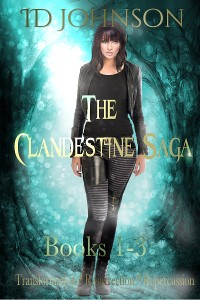 Cover The Clandestine Saga Books 1-3