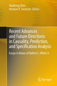 Cover Recent Advances and Future Directions in Causality, Prediction, and Specification Analysis