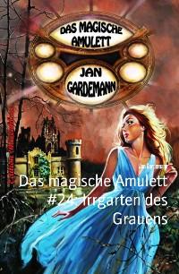 Cover Das magische Amulett #24: Irrgarten des Grauens