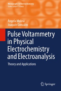 Cover Pulse Voltammetry in Physical Electrochemistry and Electroanalysis