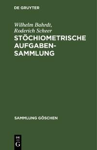 Cover Stöchiometrische Aufgabensammlung